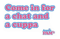 come in for a cup of tea and a chat