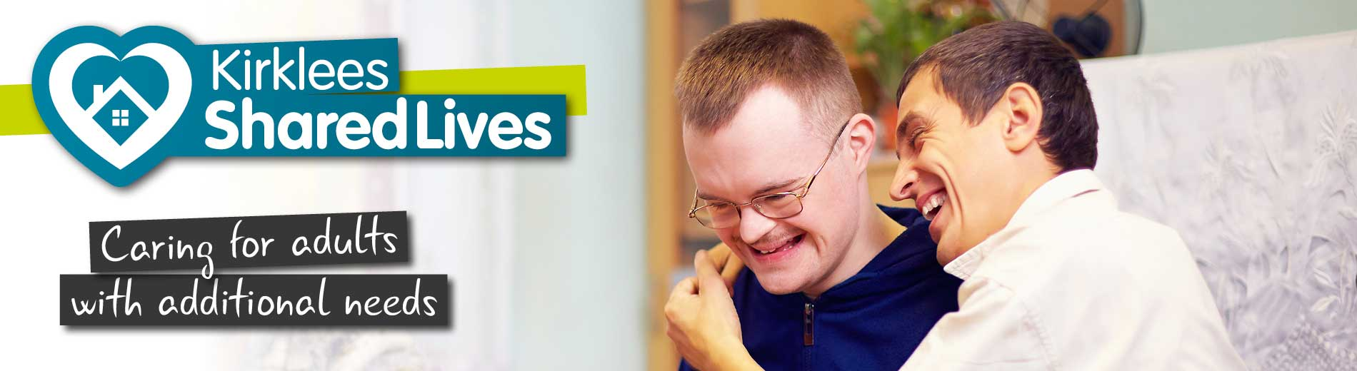 Shared Lives - Caring for adults with additional needs